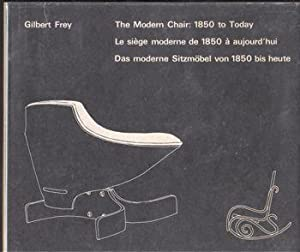 The Modern Chair: 1850 to Today: Frey, Gilbert