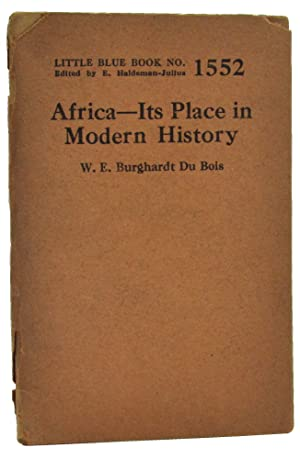 Africa-Its Place in Modern History [Little Blue Book No. 1552]