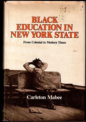 Black Education in New York State: From Colonial to Modern Times (A New York State study)