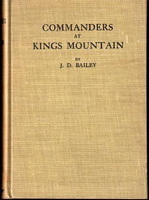 Commanders At Kings Mountain: Bailey, J.D.