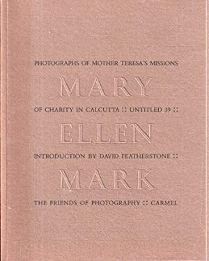 Photographs of Mother Teresa's Missions in Calcutta: Mark, Mary Ellen