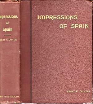 Impressions of Spain: Calvert, Albert F.