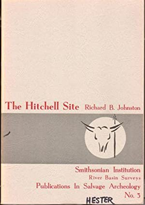 The Hitchell Site: Johnston, Richard B.