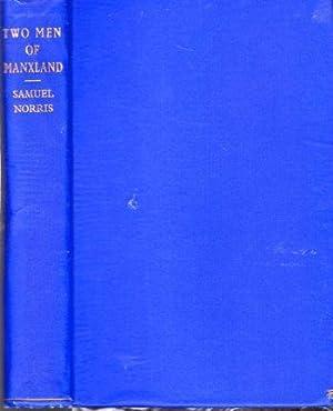 Two Men of Manxland: Norris, Samuel
