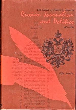 Russian Journalism and Politics: the Career of: Ambler, Effie