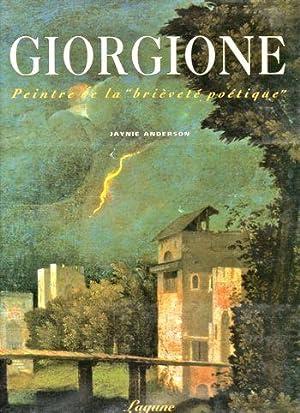 """Giorgione: Peintre de la """"Brievete Poetique"""" Catalogue Raisonne: Anderson, Jaynie"""