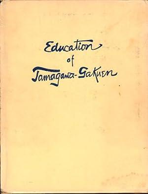 Education of Tamagawa Gakuen: Gakuen, Tamagawa
