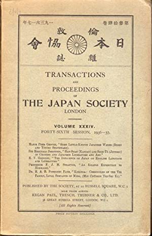 Transactions and Proceedings of the Japan Society London Volume XXXIV Forty Sixth Session, 1936-37:...