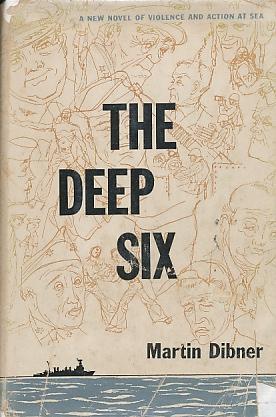 The_Deep_Six_Dibner_Martin_Very_Good_Hardcover