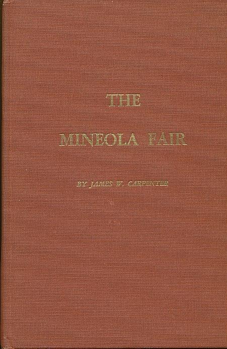 The_Mineola_Fair_Carpenter_James_W_Near_Fine_Hardcover