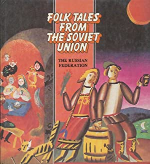 Folk Tales from the Soviet Union The: Babloyan, R. &