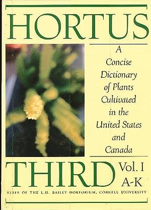 Hortus Third, Vol. I & II A: Liberty Hyde Bailey