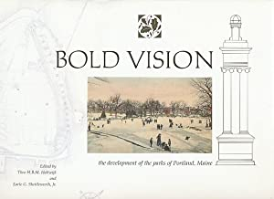 Bold Vision: the Development of the Parks: Theo H B