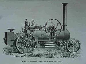 Locomobile Fowler Pour Le Labourage a Vapeur.