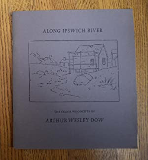 Along Ipswich River: The Color Woodcuts of: Acton, David