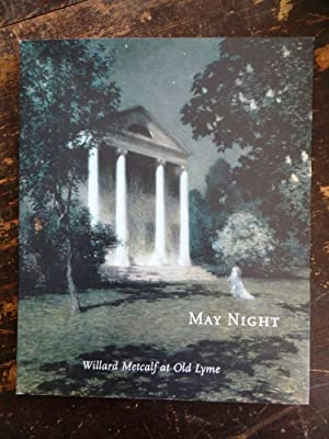 May Night: Willard Metcalf at Old Lyme: Chambers, Bruce W.