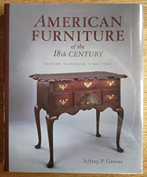 American Furniture of the 18th Century: Greene, Jeffrey P.