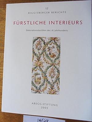 Fürstliche Interieurs: Dekorationstextilien des 18. Jahrhunderts (Riggisberger: Jolly, Anna