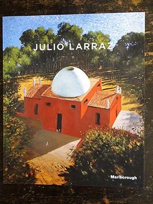 Julio Larraz: Recent Work / Oeuvres Recentes