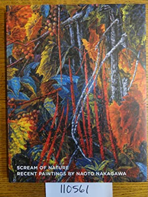 Scream of Nature: Recent Paintings by Naoto: Tomii, Reiko