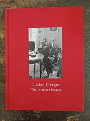 Lucien Clergue: The Intimate Picasso: Clergue, Lucien