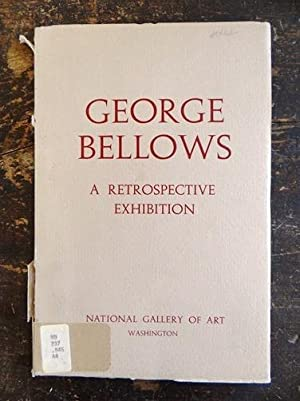 George Bellows: A Retrospective Exhibition: McBride, Henry; George