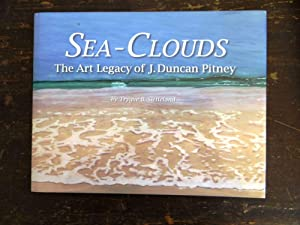 Sea-Clouds: The Art Legacy of J. Duncan: Sletteland, Trygve B.