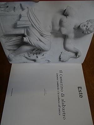 Il Camerino di alabastro Antonio Lombardo e la scultura all' antica: Lombardo, Antonio; Matteo...