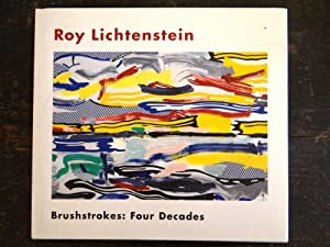 Roy Lichtenstein, Brushstrokes: Four Decades: Hickey, Dave