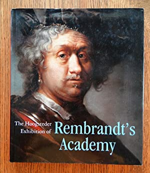 The Hoogsteder Exhibition of Rembrandt's Academy: Janssen, Paul Huys