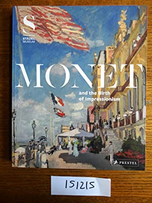 Monet and the Birth of Impressionism: Kramer, Felix
