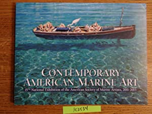 Contemporary American Marine Art: 15th National Exhibition: American Society of