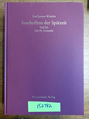 Inschriften der Spätzeit: Teil III: Die 25.: Jansen-Winkeln, Karl