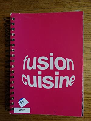Fusion Cuisine: Gregos, Katerina et
