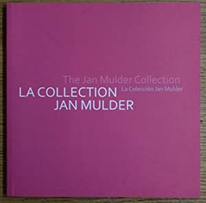 La Collection Jan Mulder = La Coleccion Jan Mulder = The Jan Mulder Collection