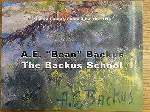 """A.E. """"Bean"""" Backus: The Backus School: Johnson, Sherrie et"""