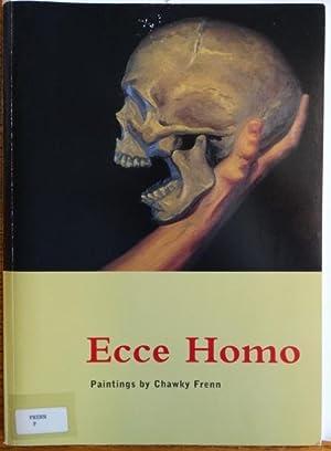 Ecce Homo: Paintings by Chawky Frenn: Malone, Kirby et