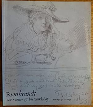 Rembrandt: The Master & His Workshop (Drawings: Bevers, Holm et