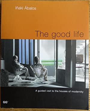 The Good Life: A guided visit to: Abalos, Inaki