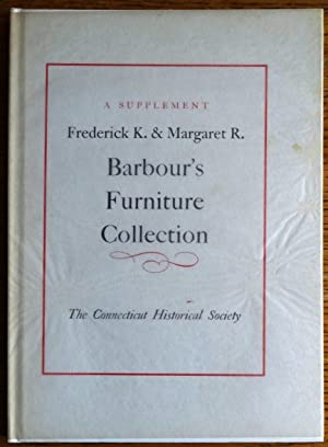 Frederick K. and Margaret R. Barbour's Furniture: Barbour, Frederick and