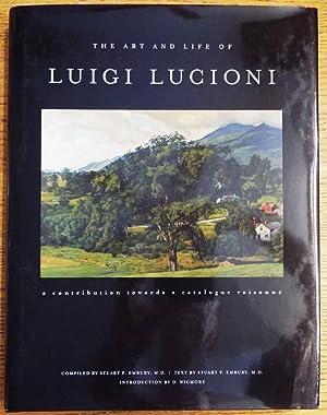 The Art and Life of Luigi Lucioni: Embury, Stuart P.