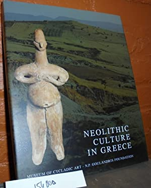 Neolithic Culture in Greece: Papathanassopoulos, George A.