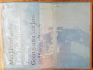 Early Netherlandish Painting, Volume V: Geertgen tot: Max J Friedländer;