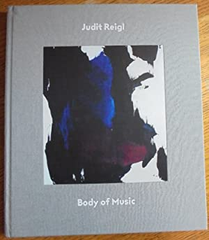 Judit Reigl Body of Music: Birkhofer, Denise and