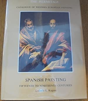Spanish Painting: Fifteenth to Nineteenth Centuries (The: Kagane, Ludmila L.
