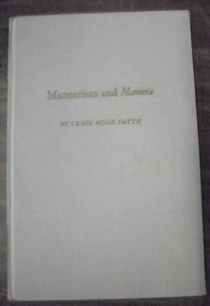 Mannerism and Maniera: Smyth, Craig Hugh