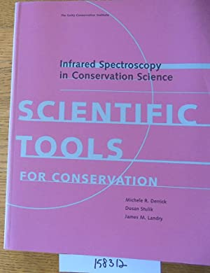 Infrared Spectroscopy in Conservation Science (Scientific Tools for Conservation)