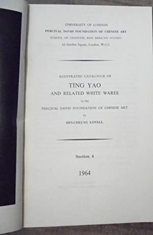 Illustrated Catalogue of Ting Yao and Related: Lovell, Hin-Cheung