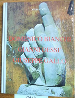 Domenico Bianchi, Gianni Dessi', Giuseppe Gallo: Edit deAk