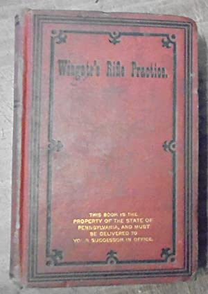 Manual for rifle practice Including suggestions for: Wingate, George W.